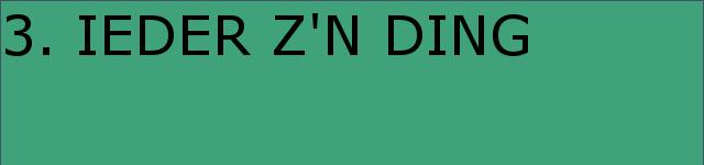 VOORSTELLING | 'IEDER Z'N DING' | 09,10,11 jun 2017