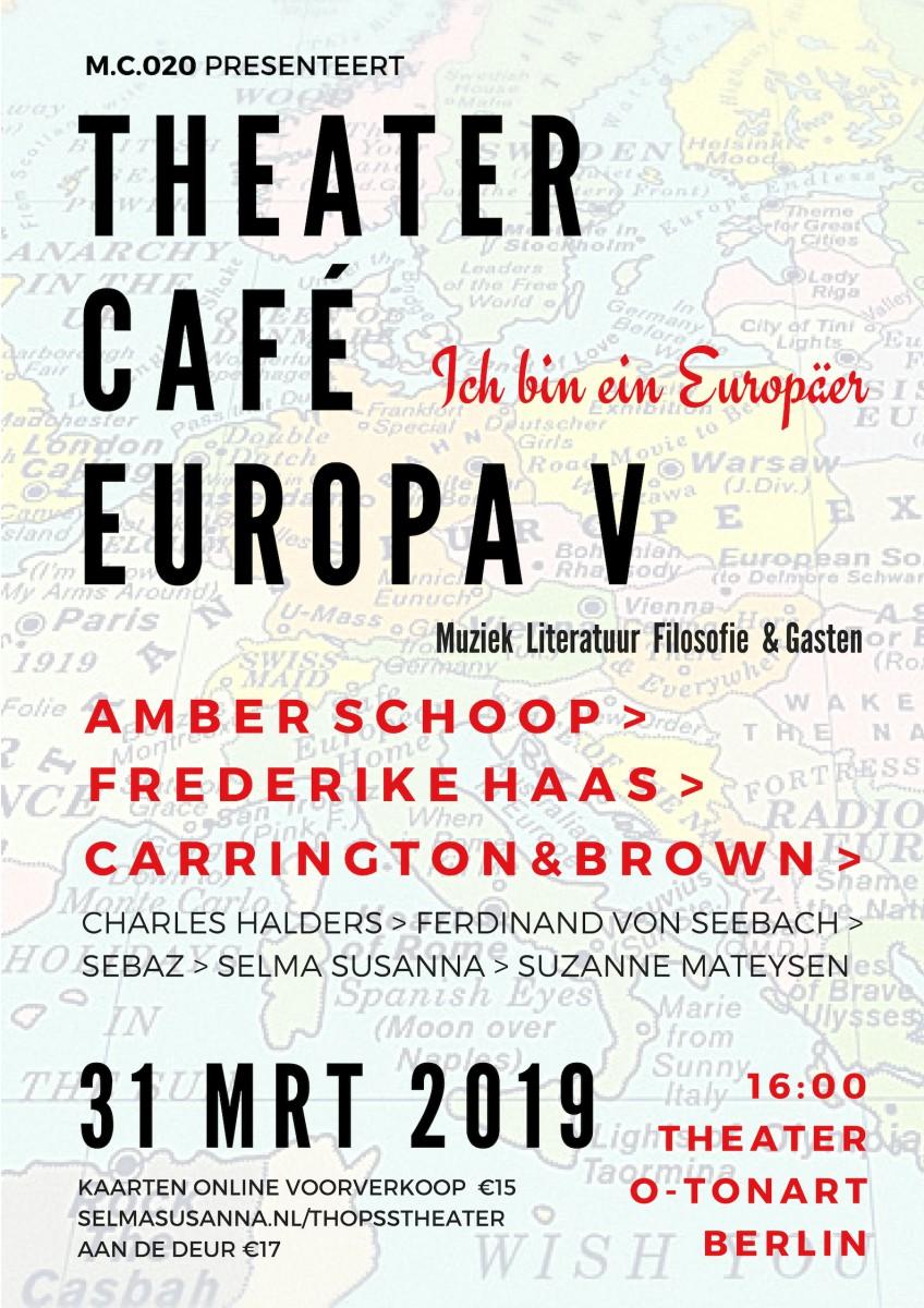 M.C.020 | THEATERCAFÉ EUROPA V | BERLIN 31 mrt 2019