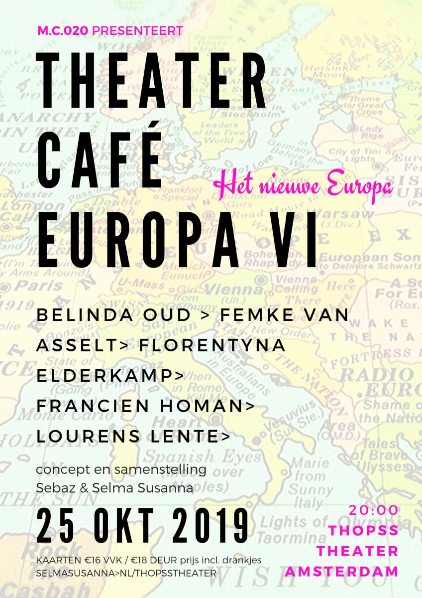 M.C.020 | THEATERCAFÉ EUROPA VI | 25 OKT 2019