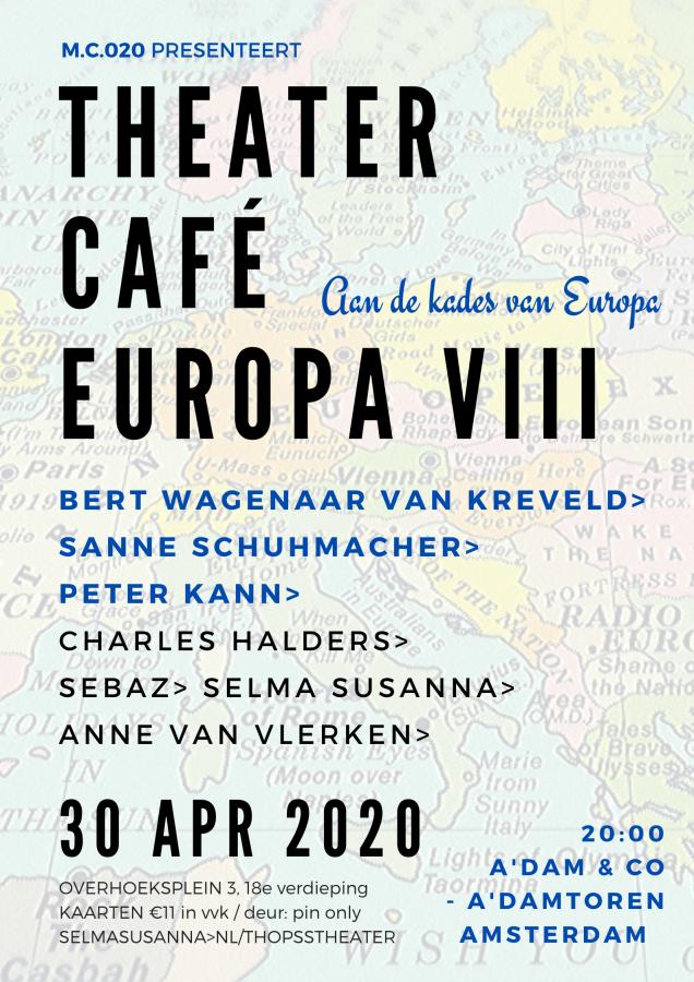 M.C.020 | THEATERCAFÉ EUROPA VIII | 30 apr 2020